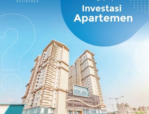 Mengapa Pilih Investasi Apartemen?